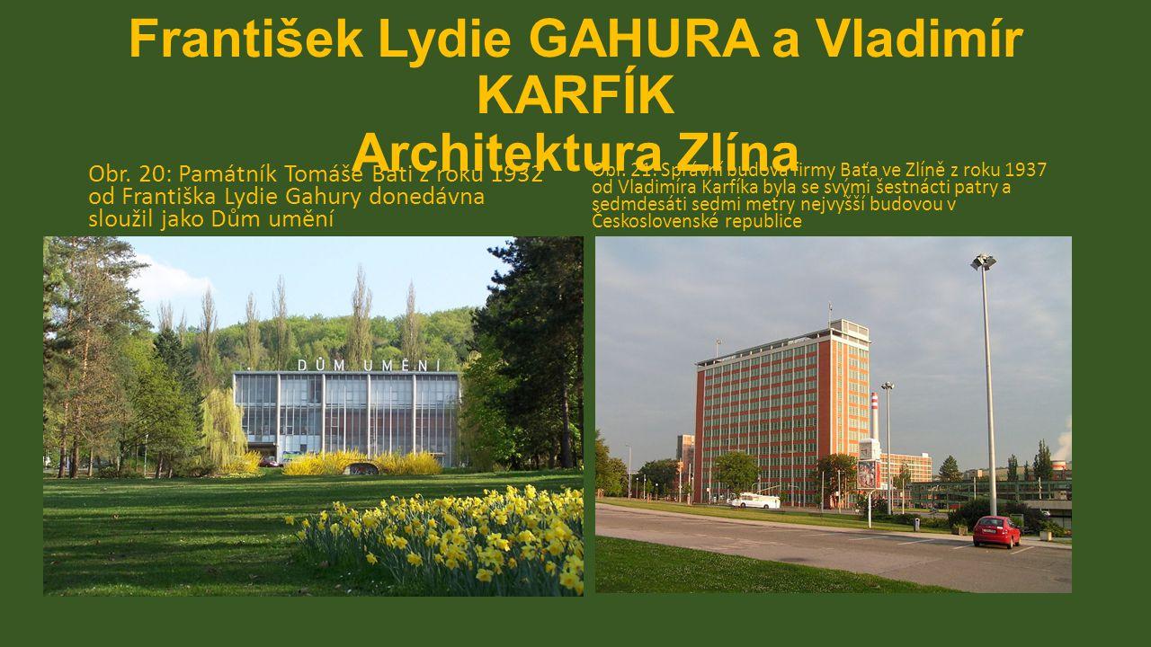 František Lydie GAHURA a Vladimír KARFÍK Architektura Zlína Obr.