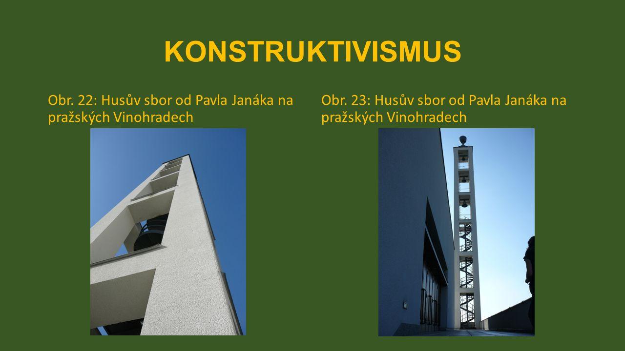KONSTRUKTIVISMUS Obr. 22: Husův sbor od Pavla Janáka na pražských Vinohradech Obr. 23: Husův sbor od Pavla Janáka na pražských Vinohradech