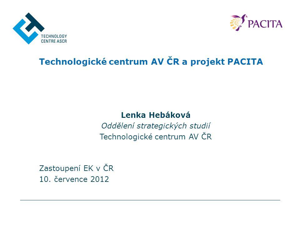 2 Technologické centrum AV ČR: Základní informace Technologické centrum AV ČR: od r.