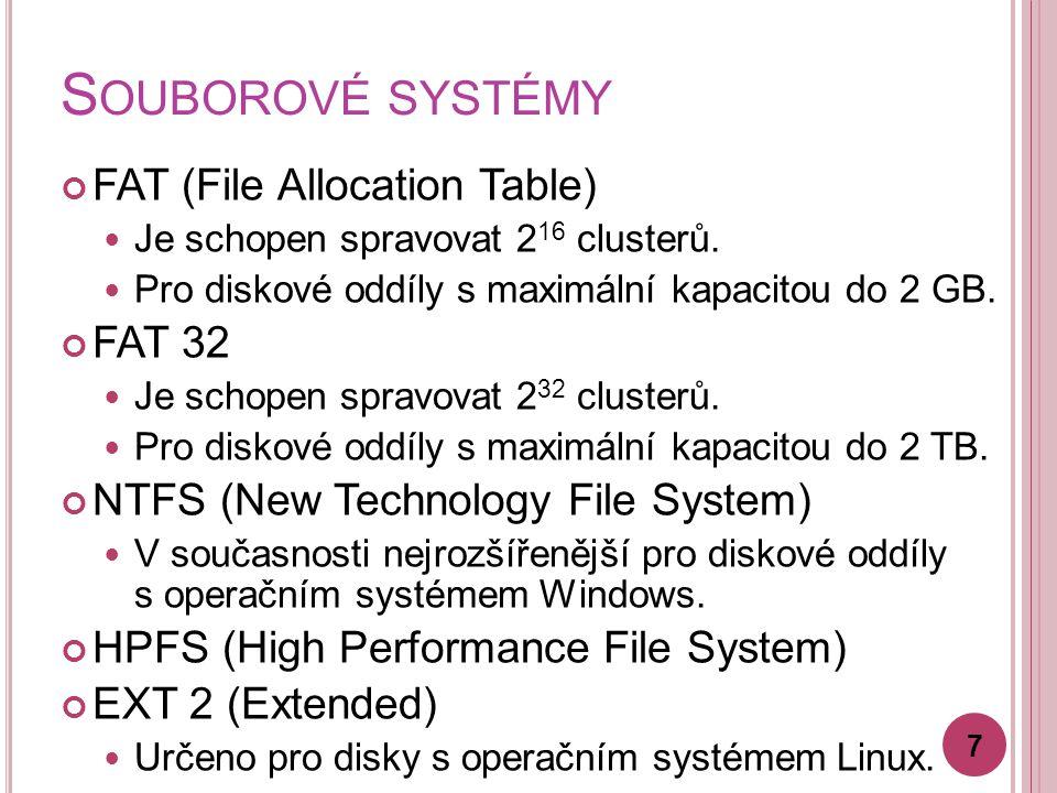 VÝPOČTY Vypočtěte, jak velký prostor v kilobytech zabírá na disku se souborovým systémem NTFS soubor o velikosti 1,528 MB, velikost clusteru je 4 KB.