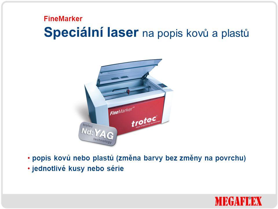 popis kovů nebo plastů (změna barvy bez změny na povrchu) jednotlivé kusy nebo série FineMarker Speciální laser na popis kovů a plastů
