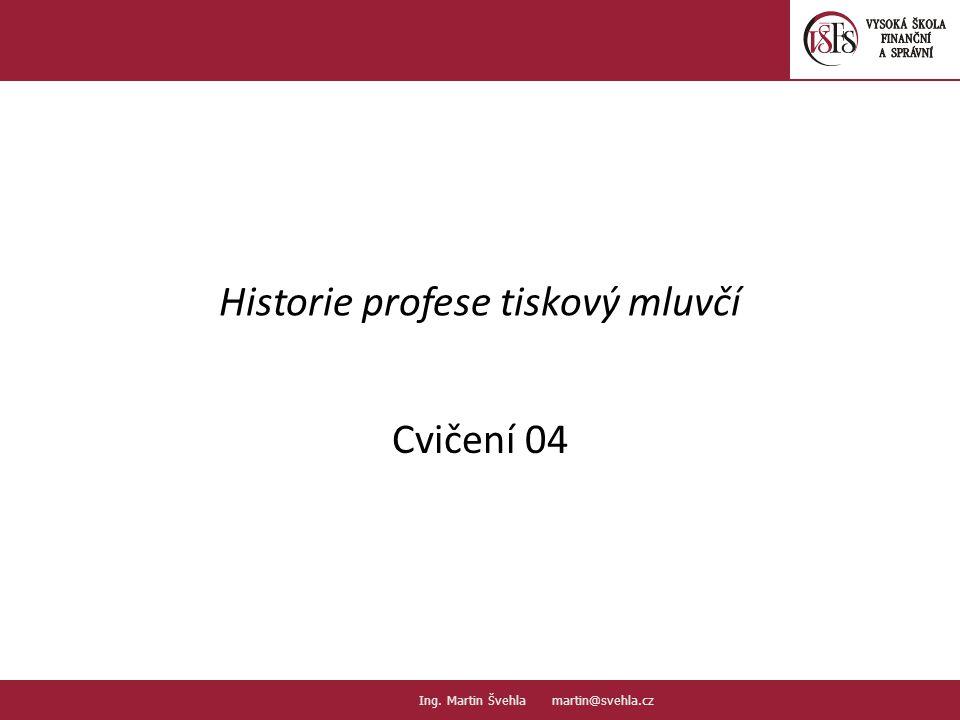 Historie TM a PR Historie PR = historie ovlivňování veřejného mínění Historie TM = osobnosti, které vynikly pojetím této práce 1809 – V.B.
