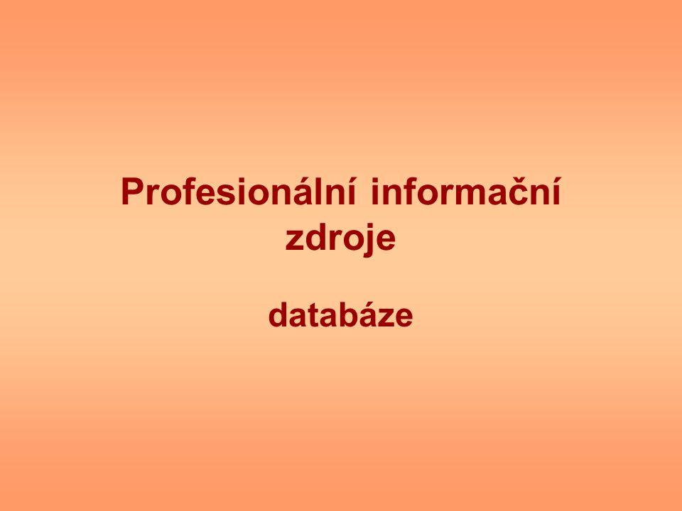 Profesionální informační zdroje databáze