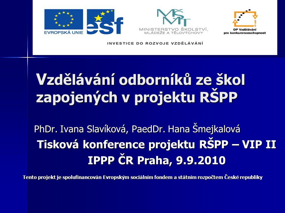 V zdělávání odborníků ze škol zapojených v projektu RŠPP PhDr.
