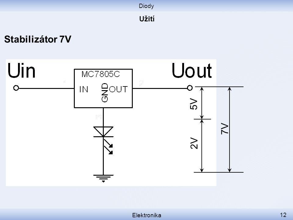 Diody Elektronika 12 Stabilizátor 7V 2V 5V 7V