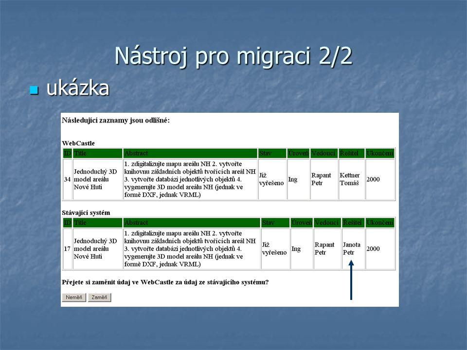 Nástroj pro migraci 2/2 ukázka ukázka