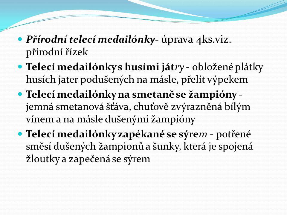 Přírodní telecí medailónky- úprava 4ks.viz.