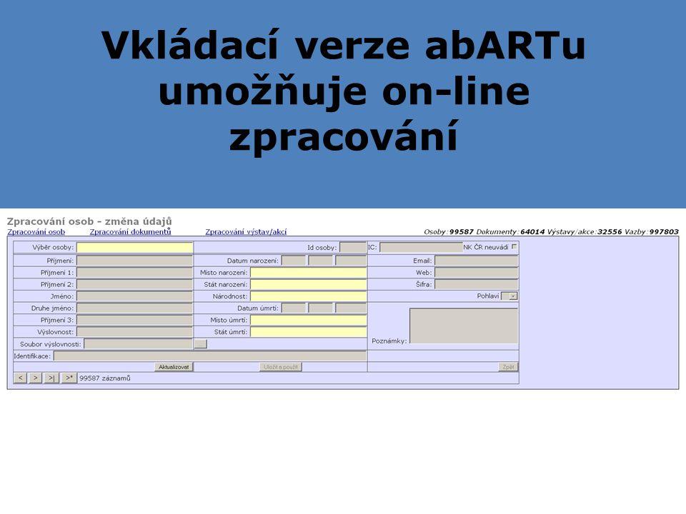 Vkládací verze abARTu umožňuje on-line zpracování