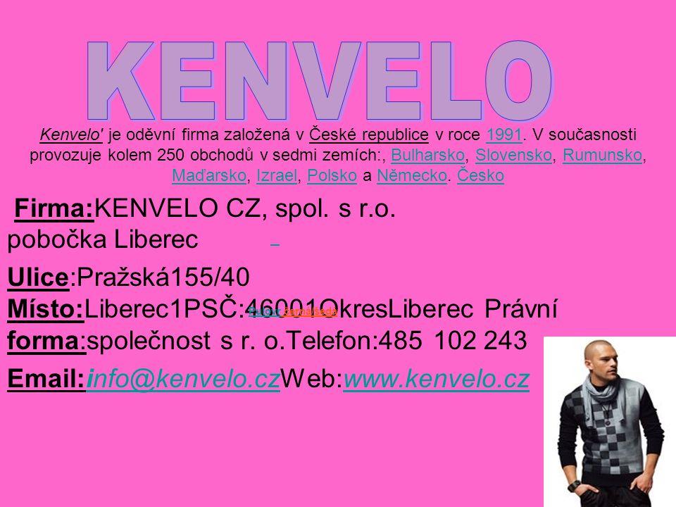 Kenvelo je oděvní firma založená v České republice v roce 1991.