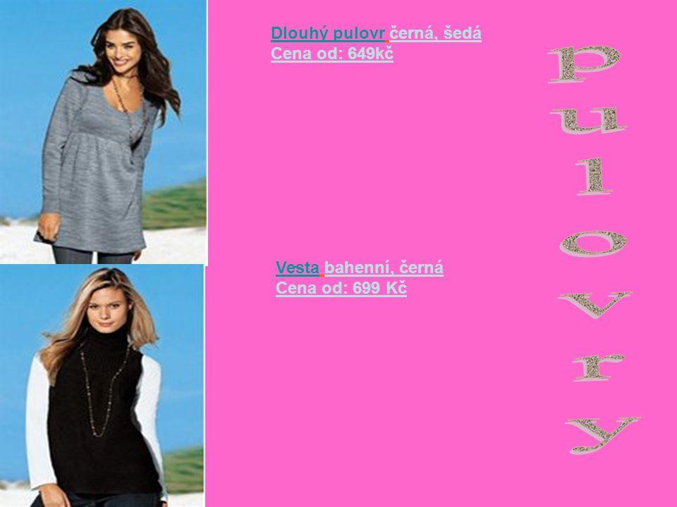 Dlouhý pulovrDlouhý pulovr černá, šedá Cena od: 649kč VestaVesta bahenní, černá Cena od: 699 Kč