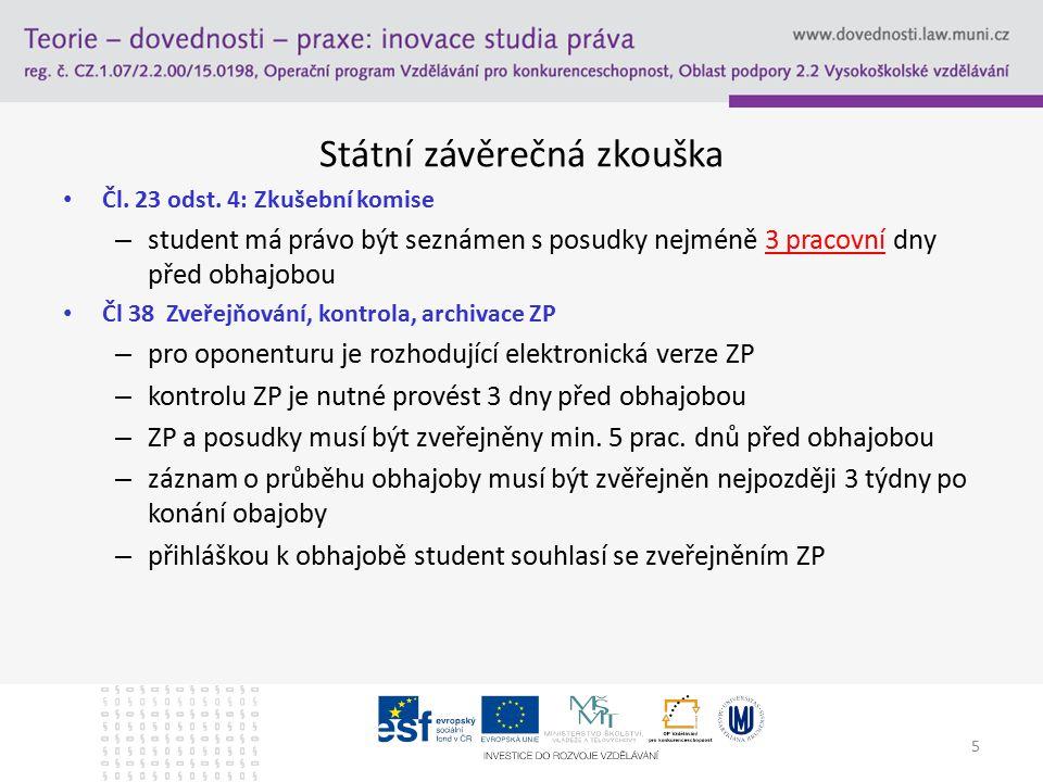 Státní závěrečná zkouška Čl. 23 odst.