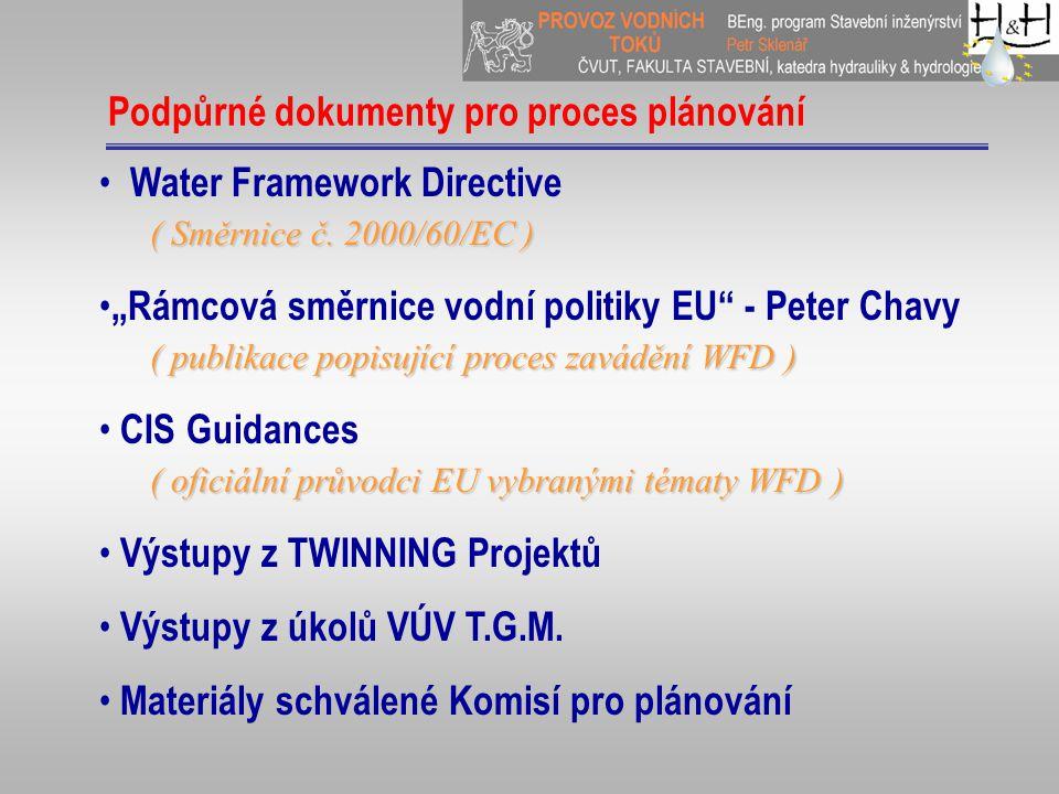 Podpůrné dokumenty pro proces plánování ( Směrnice č.