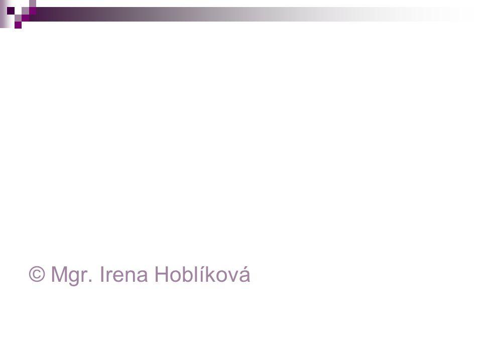 © Mgr. Irena Hoblíková
