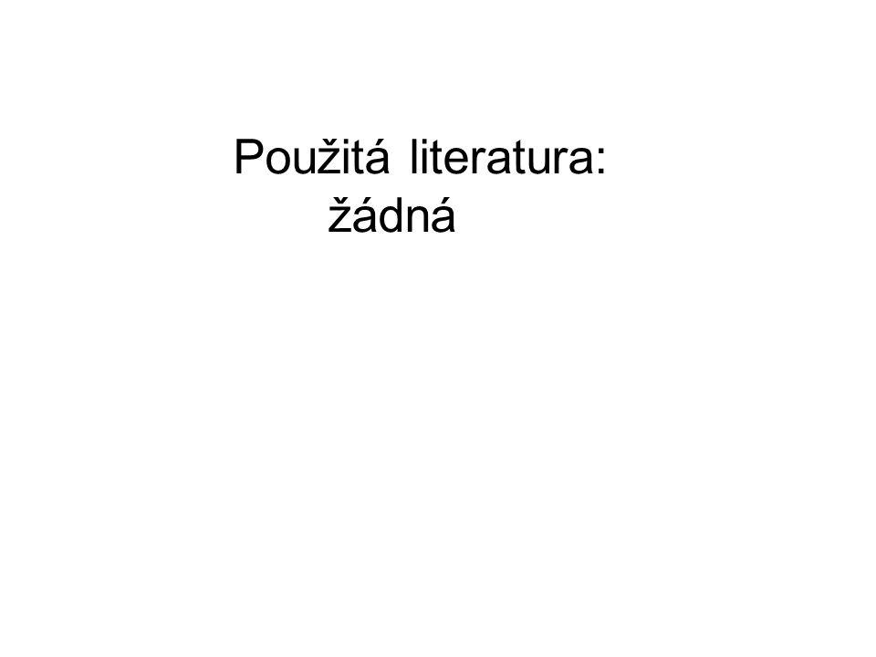 Použitá literatura: žádná