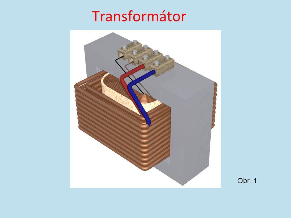 Transformátor Obr. 1