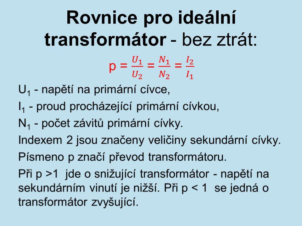Rovnice pro ideální transformátor - bez ztrát: