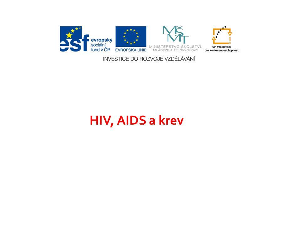 HIV, AIDS a krev