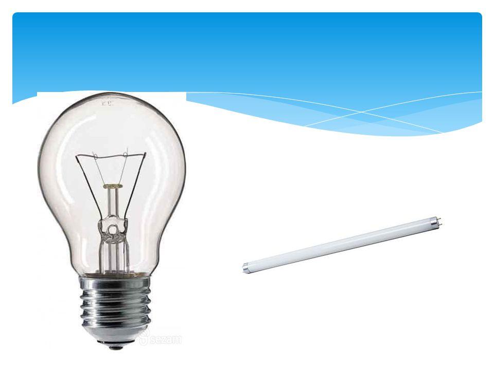 Žárovka Účinnost přeměněné energie na světlo je velice malá.
