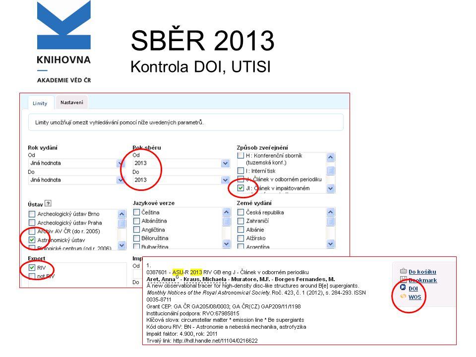 SBĚR 2013 Kontrola DOI, UTISI