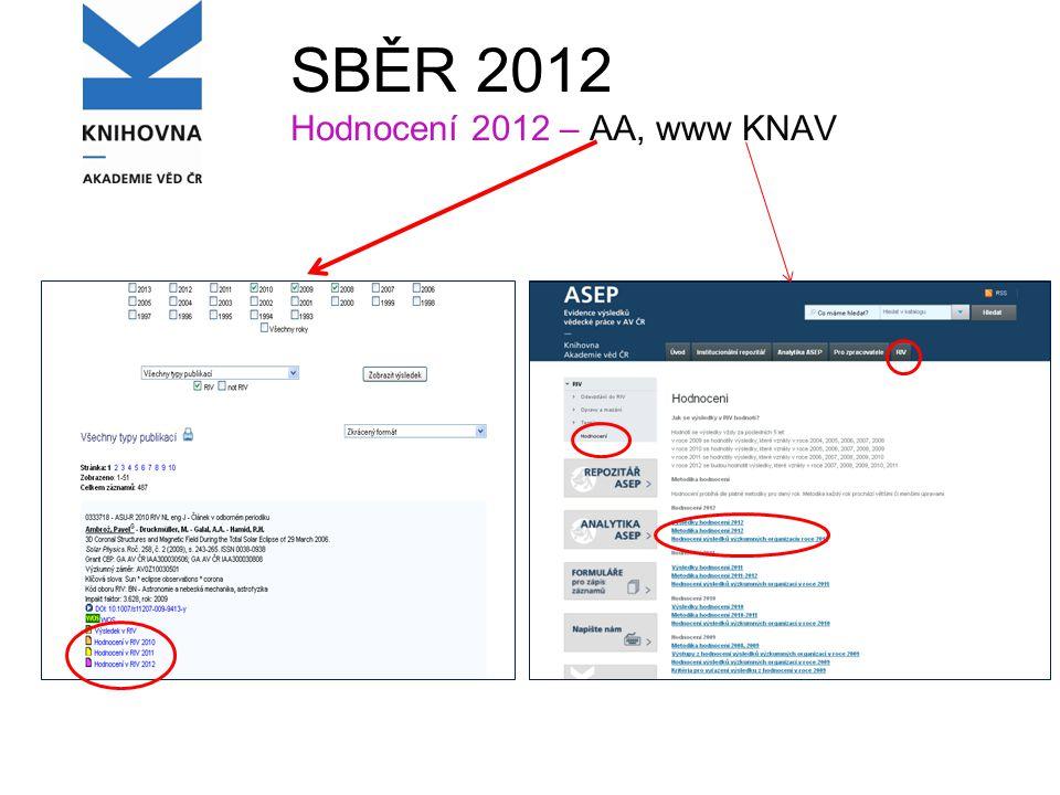 SBĚR 2012 Hodnocení 2012 – AA, www KNAV