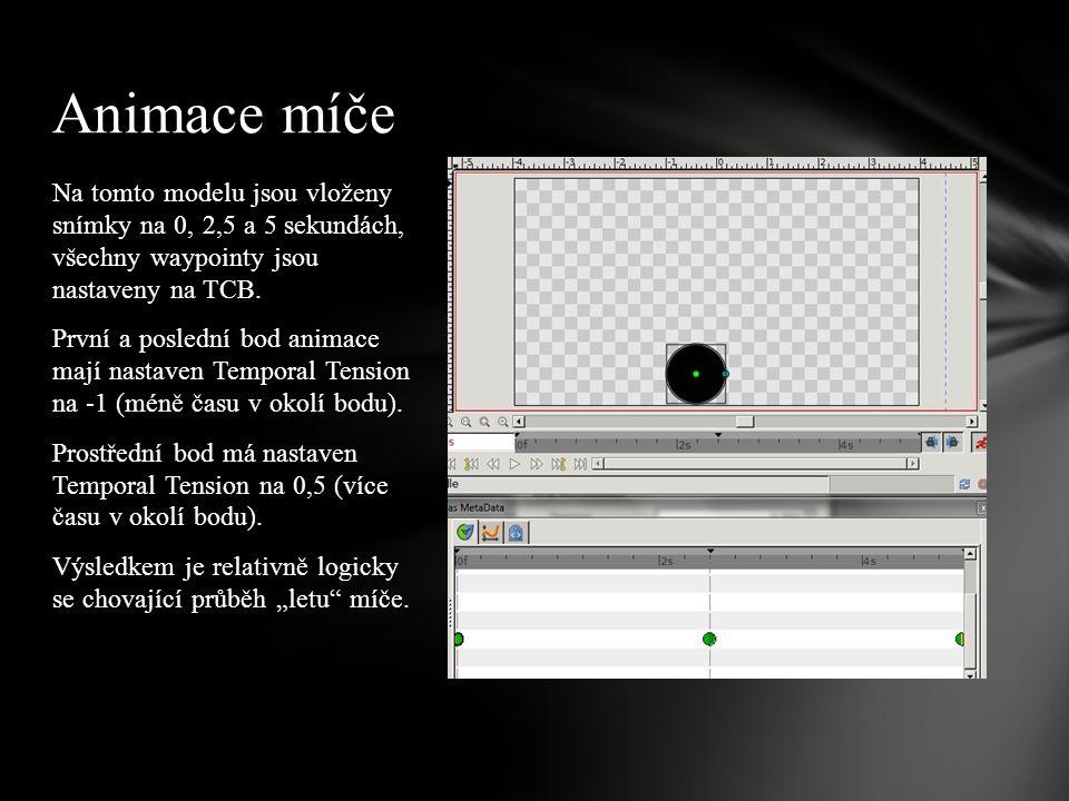 Na tomto modelu jsou vloženy snímky na 0, 2,5 a 5 sekundách, všechny waypointy jsou nastaveny na TCB.