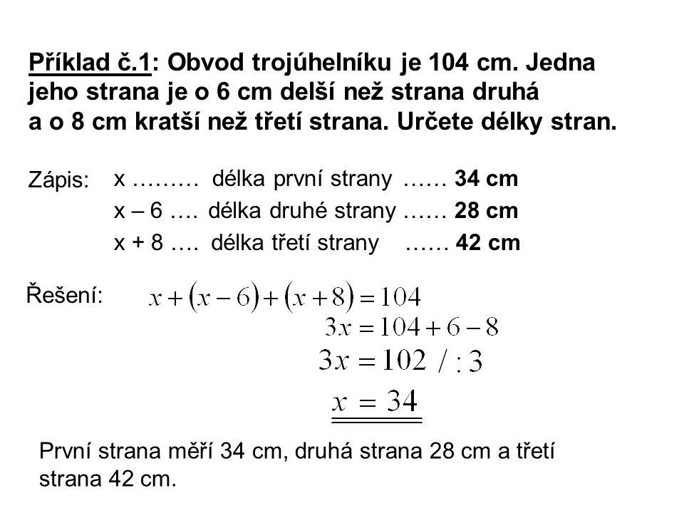 Řešení: Příklad č.1: Obvod trojúhelníku je 104 cm.