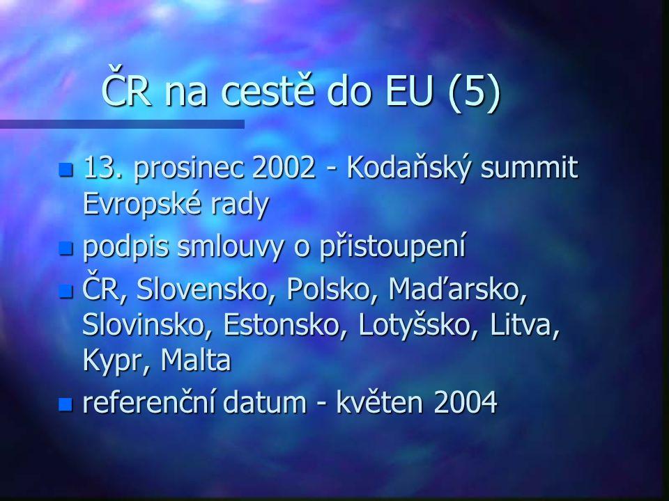 ČR na cestě do EU (5) n 13.
