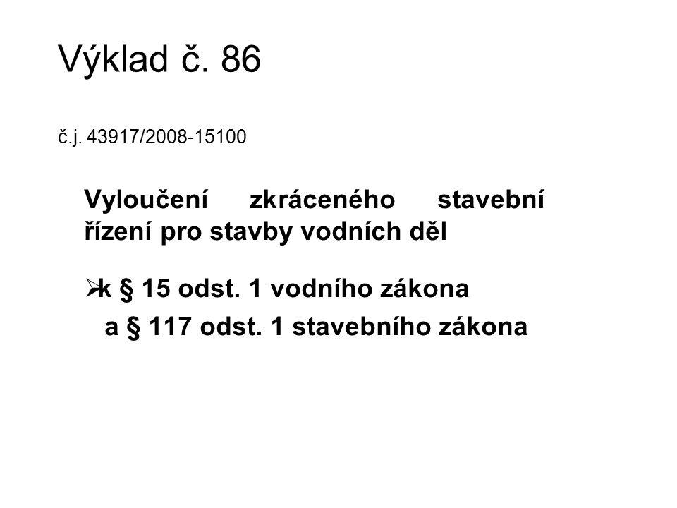 Výklad č. 86 č.j.