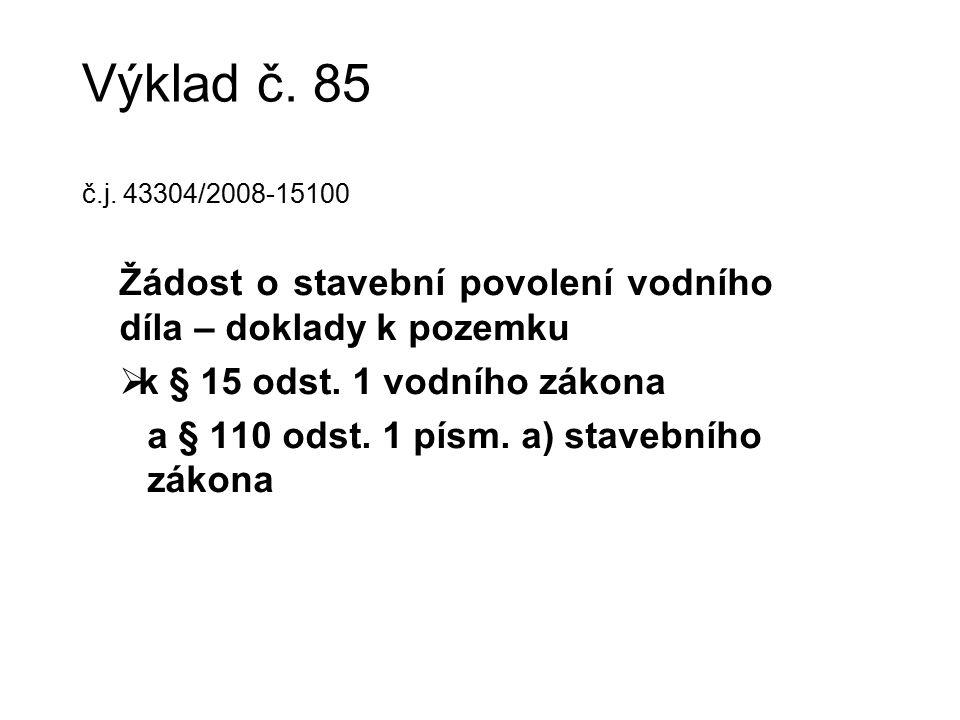 Výklad č. 85 č.j.