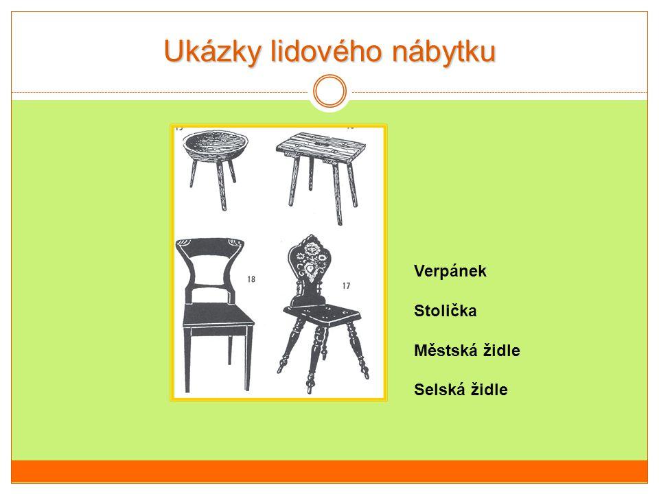 Ukázky lidového nábytku Verpánek Stolička Městská židle Selská židle