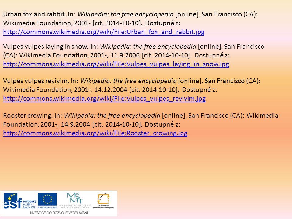 Urban fox and rabbit. In: Wikipedia: the free encyclopedia [online]. San Francisco (CA): Wikimedia Foundation, 2001- [cit. 2014-10-10]. Dostupné z: ht