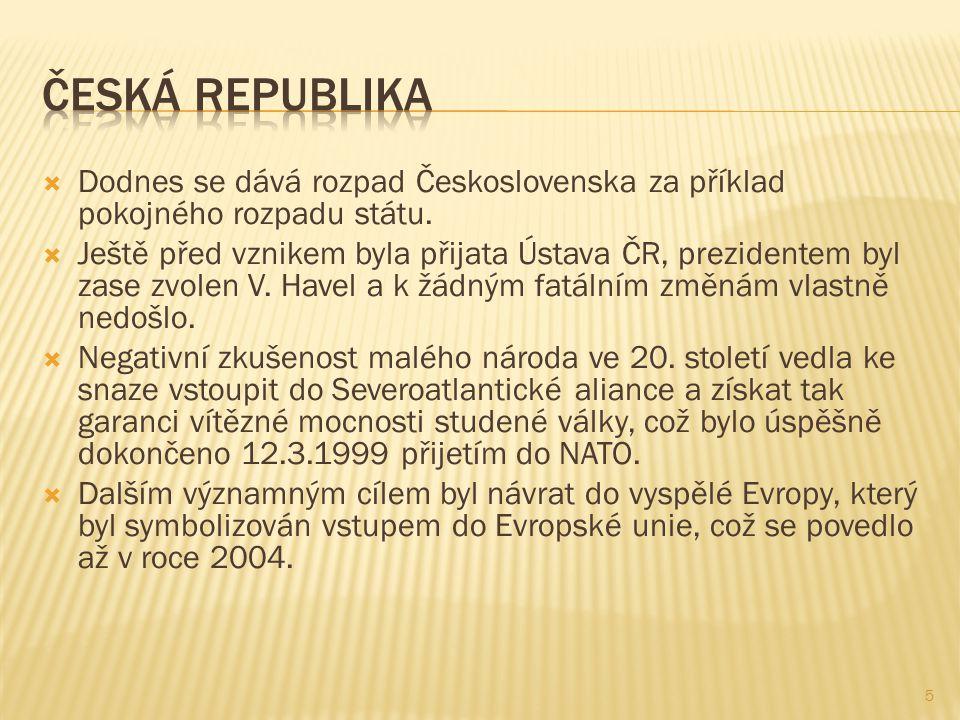  Dodnes se dává rozpad Československa za příklad pokojného rozpadu státu.