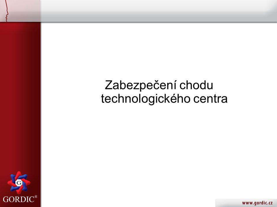 Zabezpečení chodu technologického centra