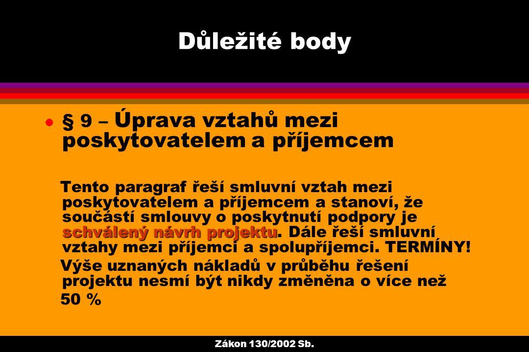 Zákon 130/2002 Sb.