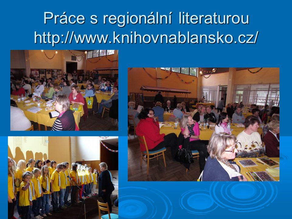 Práce s regionální literaturou http://www.knihovnablansko.cz/
