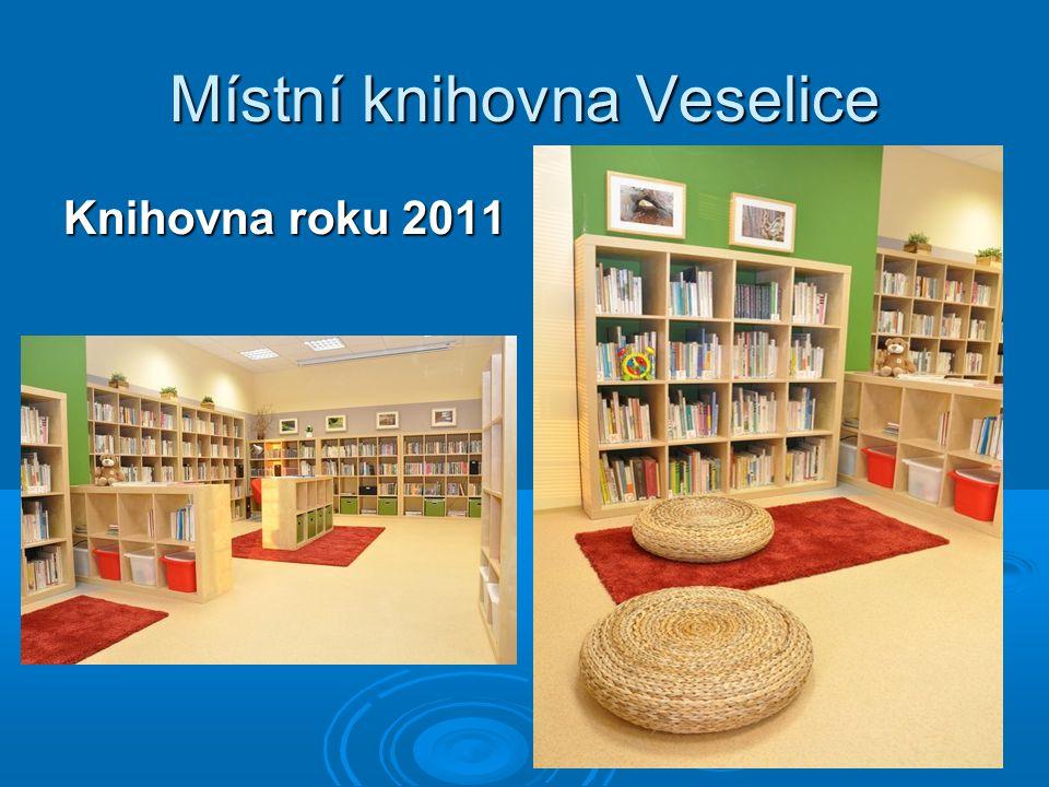 Místní knihovna Veselice Knihovna roku 2011