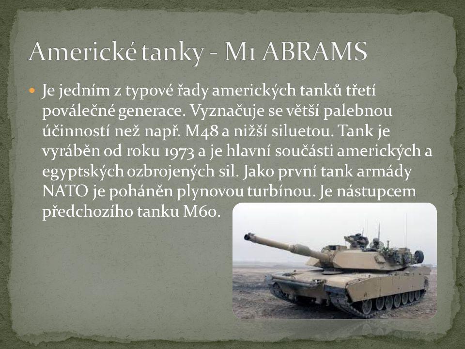 Je jedním z typové řady amerických tanků třetí poválečné generace.