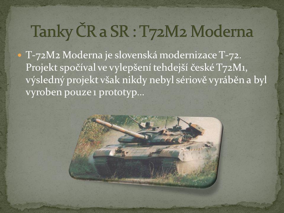 T-72M2 Moderna je slovenská modernizace T-72.