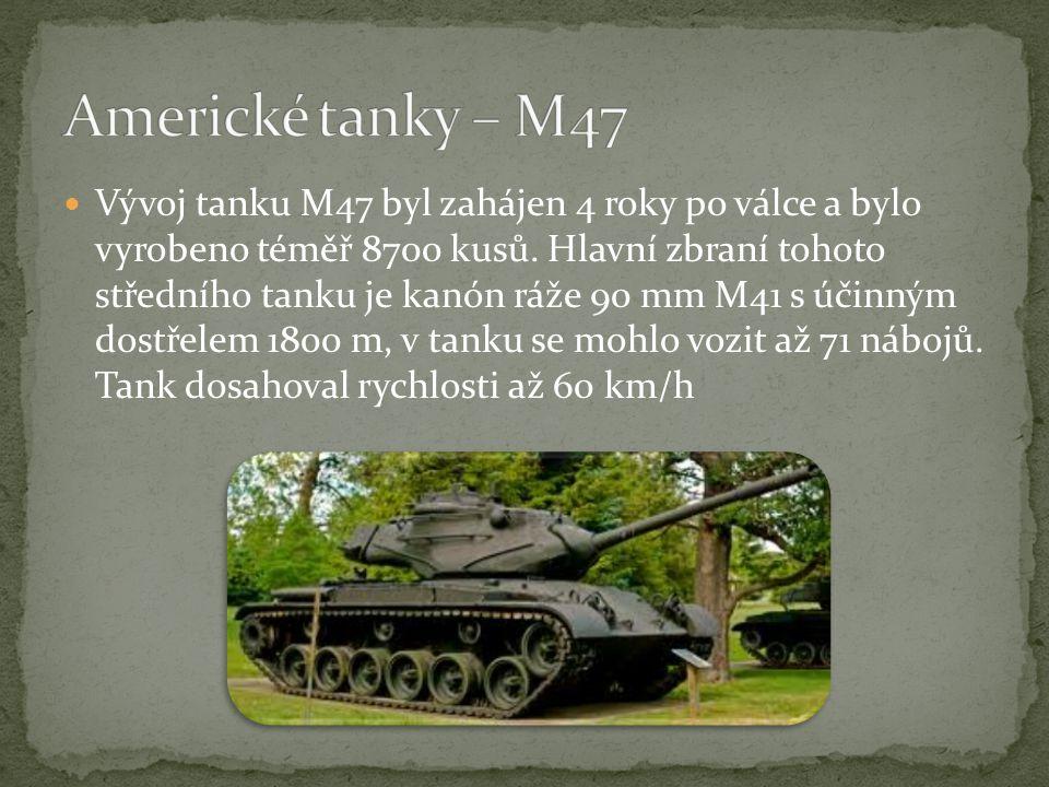 Vývoj tanku M47 byl zahájen 4 roky po válce a bylo vyrobeno téměř 8700 kusů.