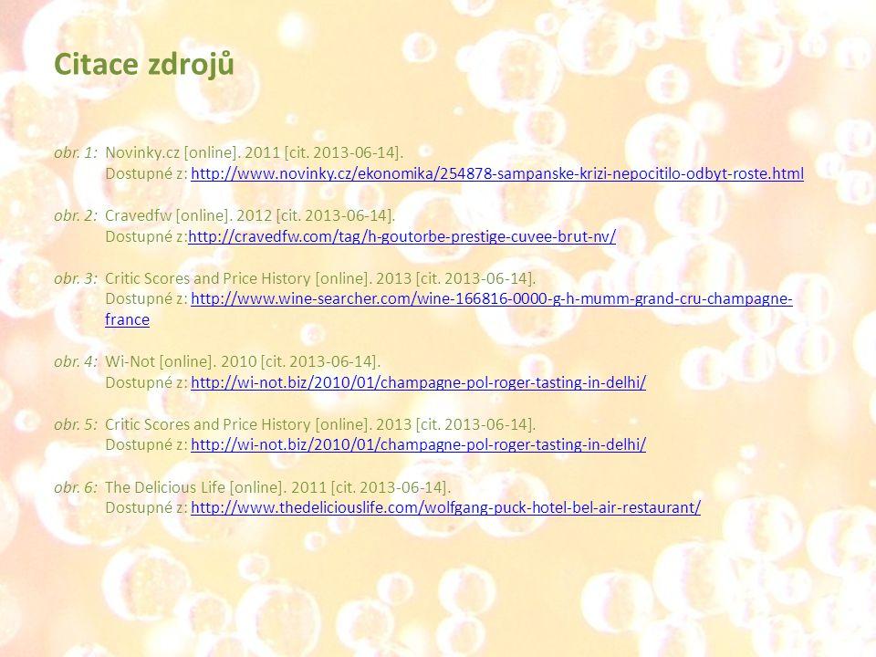 obr. 1:Novinky.cz [online]. 2011 [cit. 2013-06-14]. Dostupné z: http://www.novinky.cz/ekonomika/254878-sampanske-krizi-nepocitilo-odbyt-roste.htmlhttp