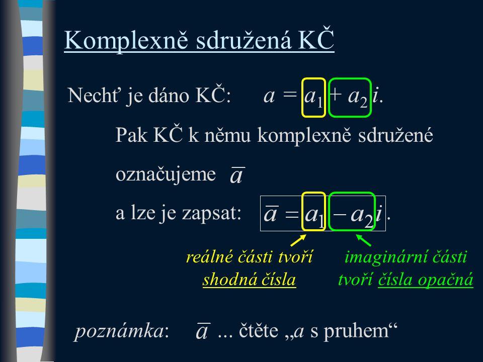 Příklad: Určete komplexně sdružené KČ k danému