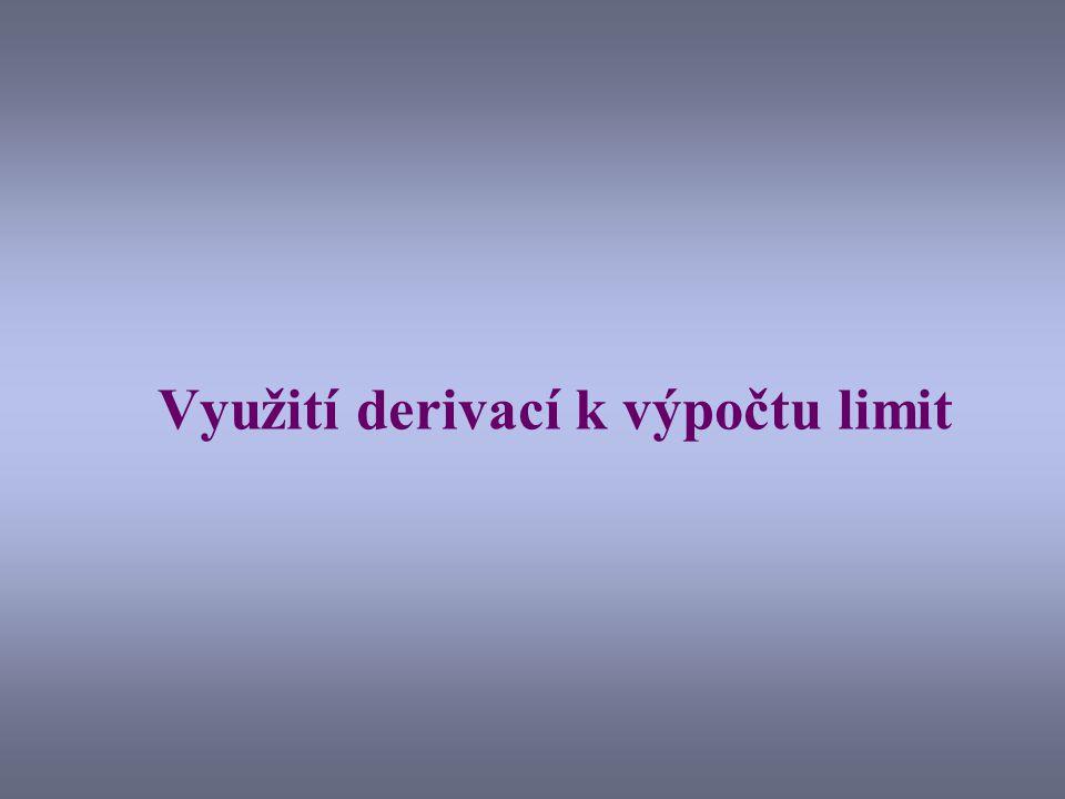 Využití derivací k výpočtu limit