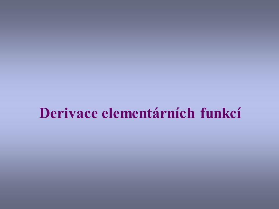 Derivace funkce f(x) = x n Budeme používat binomickou větu: