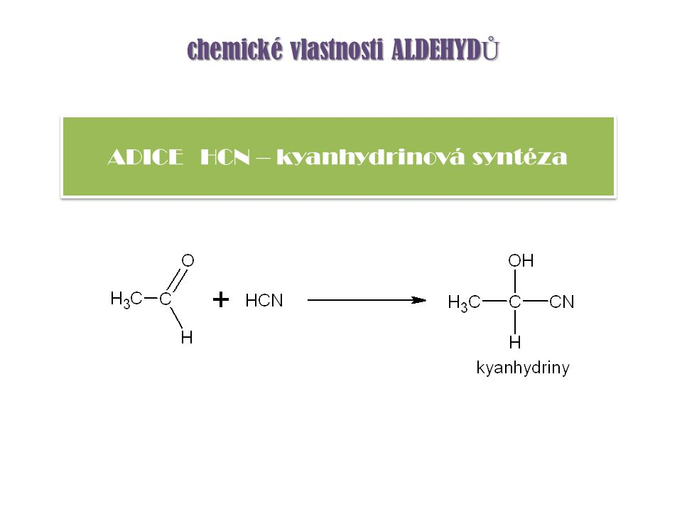 ALDOLIZACE – aldolová kondenzace chemické vlastnosti ALDEHYD Ů reakce dvou molekul aldehyd ů za vzniku 3-hydroxyaldehyd ů (aldol ů ) OH - provádí se v zásaditém prost ř edí OH - OH -