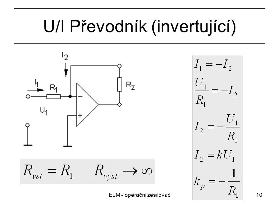 ELM - operační zesilovač10 U/I Převodník (invertující)