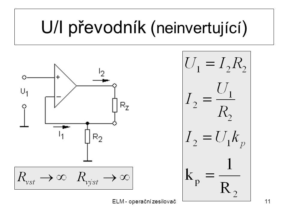 ELM - operační zesilovač11 U/I převodník ( neinvertující )