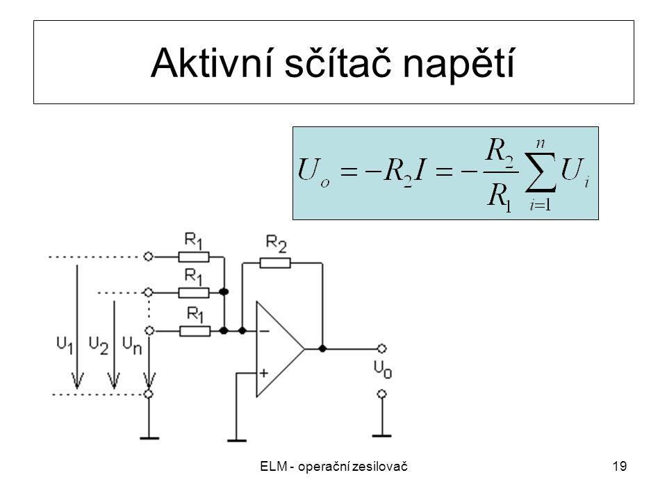 ELM - operační zesilovač19 Aktivní sčítač napětí