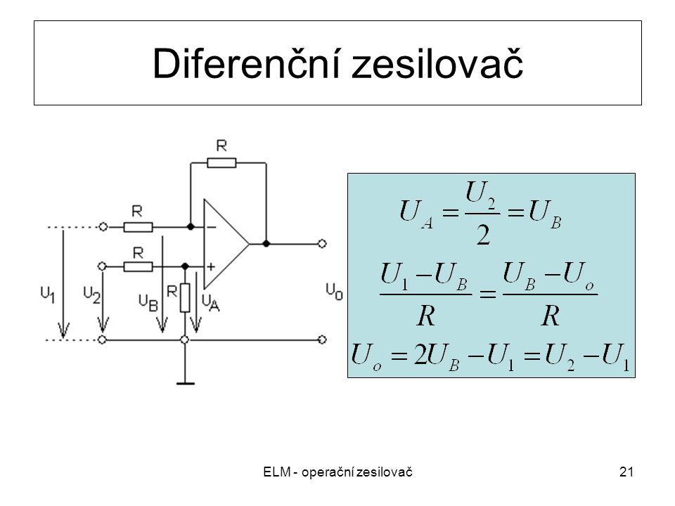 ELM - operační zesilovač21 Diferenční zesilovač