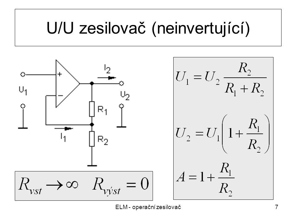 ELM - operační zesilovač7 U/U zesilovač (neinvertující)
