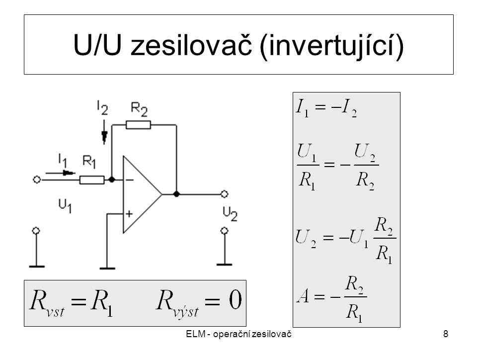 ELM - operační zesilovač8 U/U zesilovač (invertující)